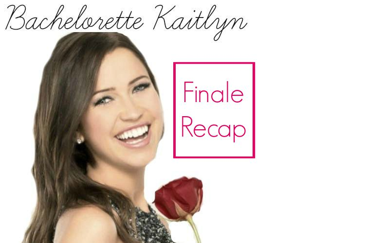 Bachelorette Kaitlyn: Season Finale Recap