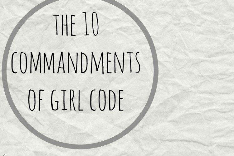 The 10 Commandments of Girl Code