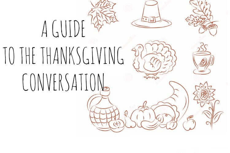 A Guide to the Thanksgiving Conversation