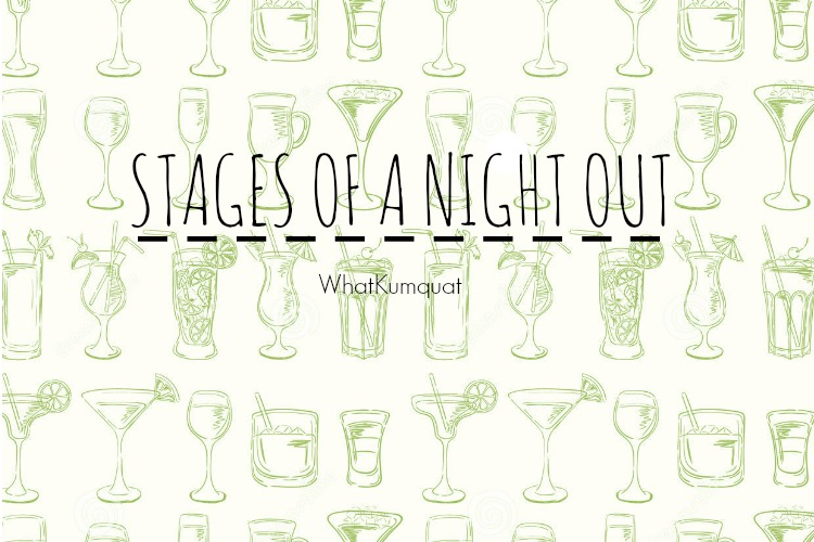 Stages of a Night Out