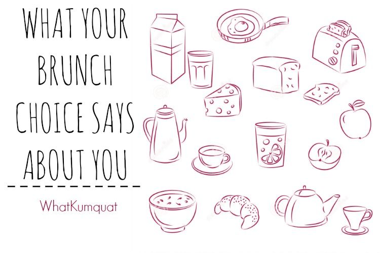 What Your Brunch Choice Says About You