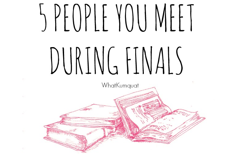 5 People You Meet During Finals