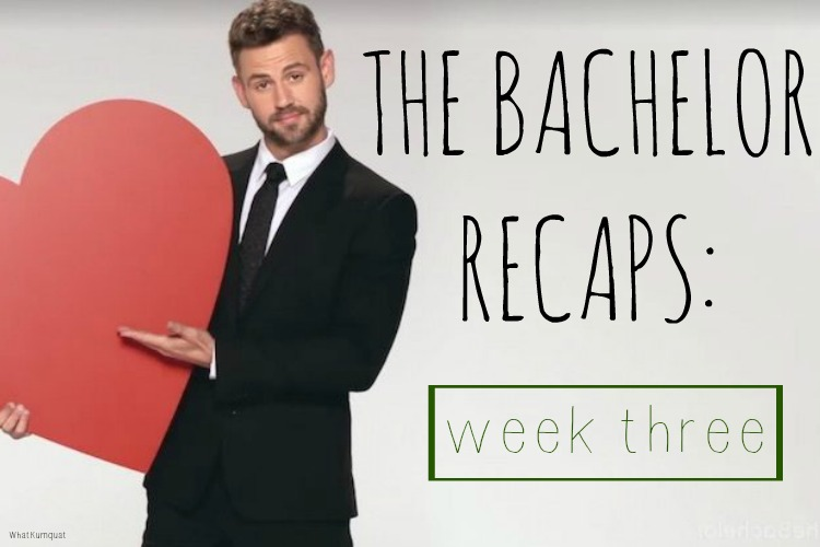 Bachelor Nick Recap: Week 3